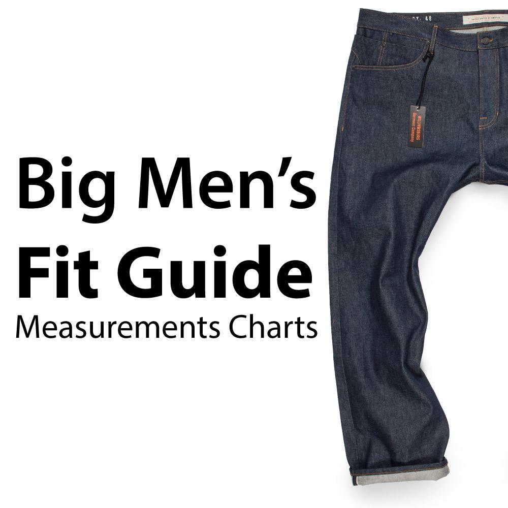 Big mens jeans fit guide includes measurement charts of size 48 waist denim