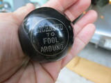 Licensed To Fool Around! Shift Knob