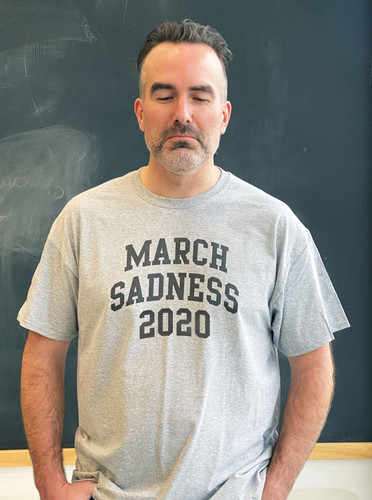 March Sadness Mens Tee