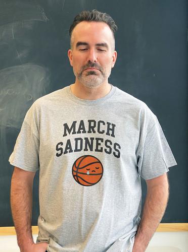 March Sadness Crying Basketball Mens Tee