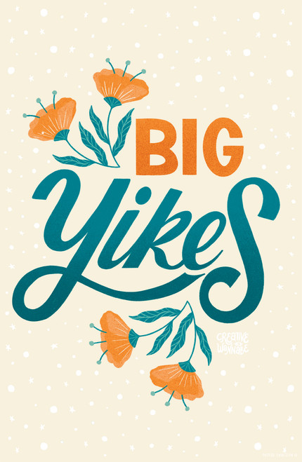 Big Yikes by CreativeWannabe Poster Invasion Print.