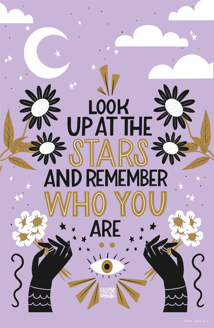 Look Stars by CreativeWannabe Poster Invasion Print.