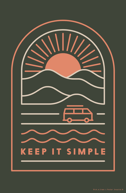 Keep it Simple by Rick A Crane Poster Invasion Print.