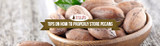 Tips On How To Properly Store Pecans