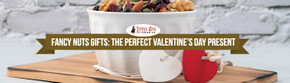 Fancy Nuts Gifts: The Perfect Valentine's Day Present