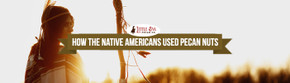How the Native Americans Used Pecan Nuts
