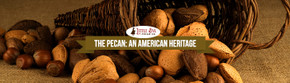 The Pecan: An American Heritage