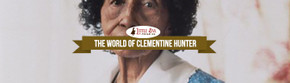 The World of Clementine Hunter