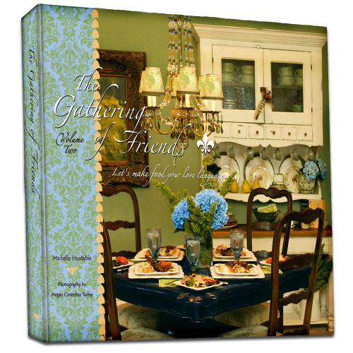 Cookbook - The Gathering of Friends Volume Two by Michelle Huxtable