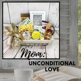 "Unconditional Love ""Mom"" Gift Basket"
