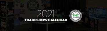 2021 THC Solutions Trade Show Calendar