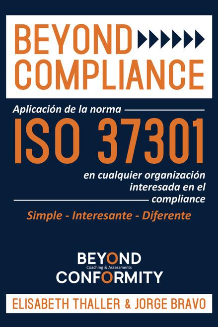 Beyond Compliance: Aplicación de la Normal ISO 37301