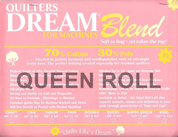 "Dream Blend - Queen Roll - 93"" x 30yds"