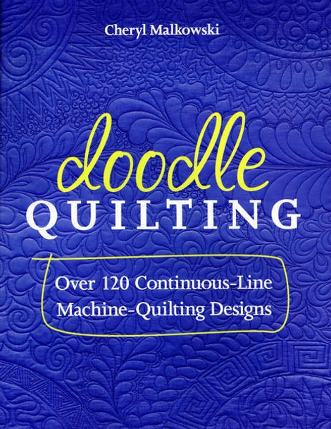 Doodle Quilting - Softcover - Cheryl Malkowsi