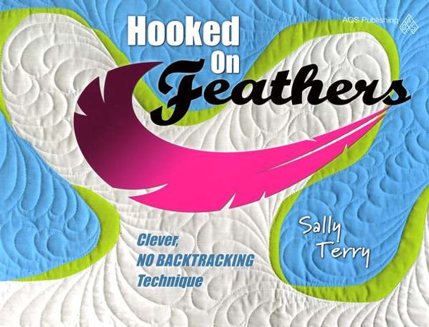 Hooked on Feathers - Softcover - by Sally Terry