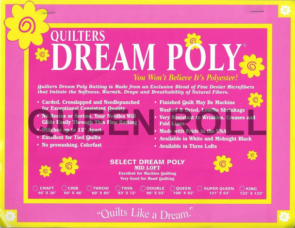 "Dream Poly - Queen Roll (Select Wt.) - 93"" x 30yds"