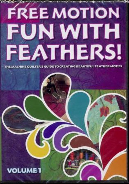 Free Motion Fun /w Feathers-Vol 1-by Patsy Thompson