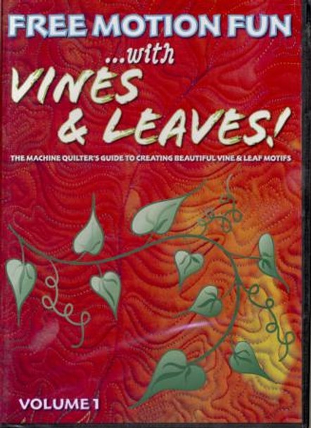 Free Motion Fun /w Vines and Leaves-Vol 1-by Patsy Thompson