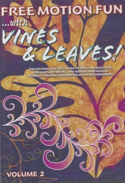 Free Motion Fun /w Vines and Leaves-Vol 2-by Patsy Thompson