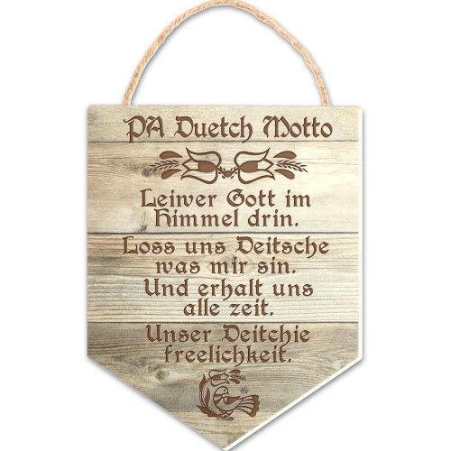 Pa Dutch Motto Hanging Wooden Banner