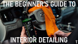 The Beginner's Guide To Interior Detailing