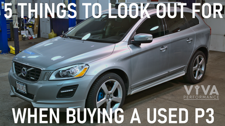 5 Things To Look Out For When Buying  A Used P3 Volvo