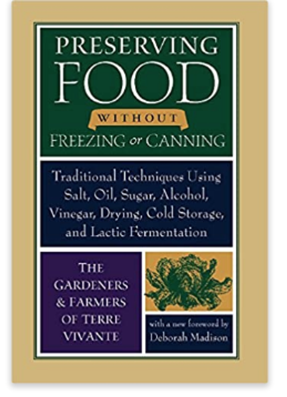 """""""Preserving Food Without Freezing or Canning"""" Vivante"""