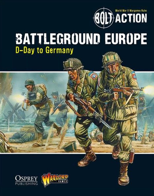 Bolt Action: Battleground Europe - D-Day to Germany