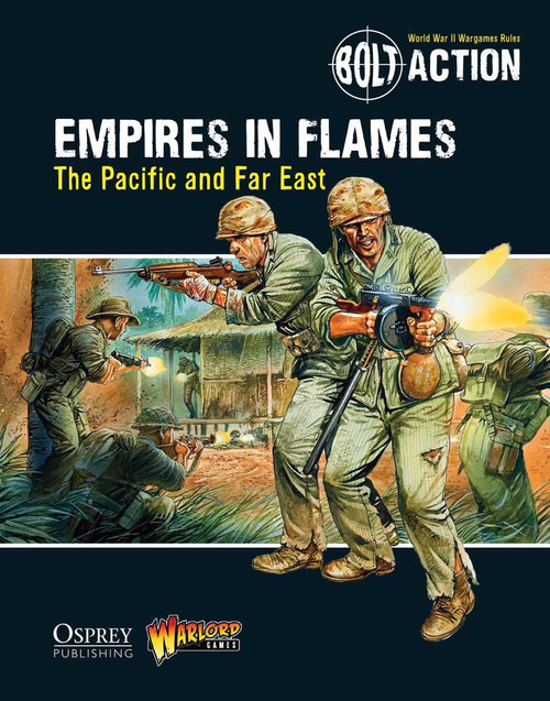 Bolt Action: Empire in Flames - The Pacific and the Far East