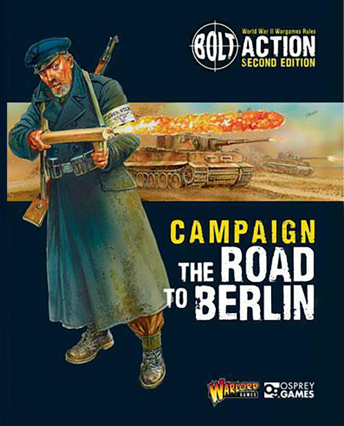 Bolt Action: Campaign Road To Berlin