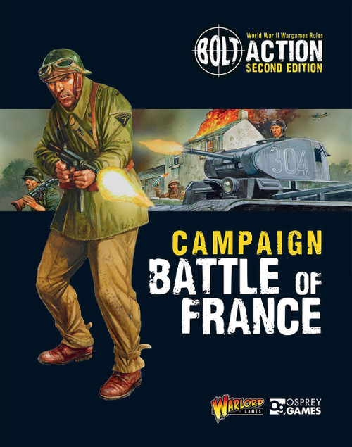 Bolt Action: Battle of France Campaign Book
