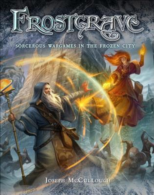 Frostgrave: Fantasy Wargames In The Frozen City - Version 1