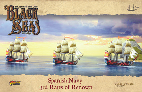 Black Seas: Spanish Navy 3rd Rates of Renown