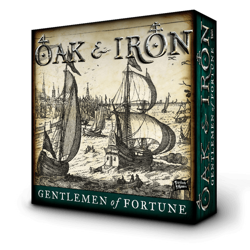 Oak & Iron: Gentelmen of Fortune Expansion