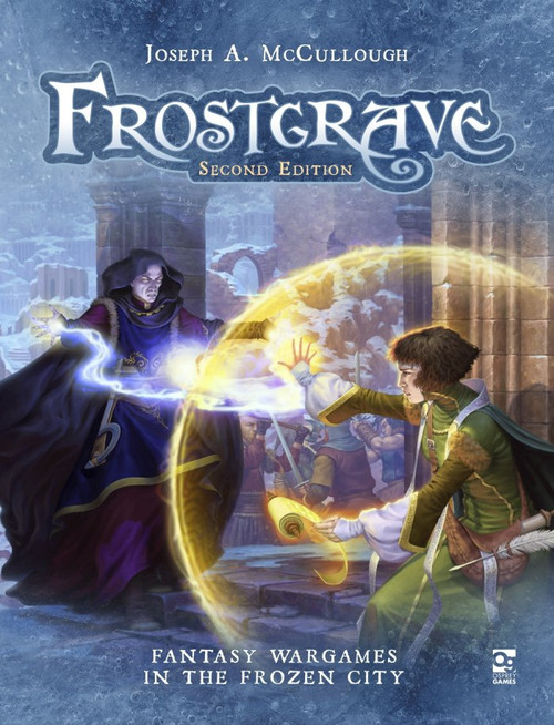 Frostgrave II: Fantasy Wargames In The Frozen City Second Edition