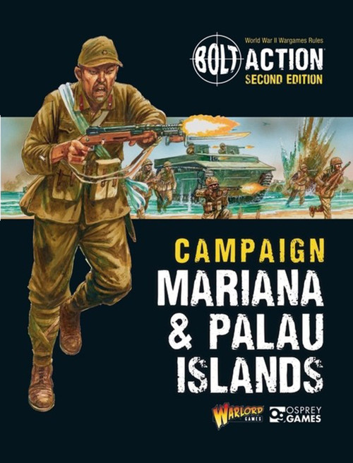 Bolt Action: Campaign: Mariana and Palau Islands