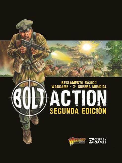 Bolt Action: World War II Wargames Rules - 2nd Edition (SPANISH)