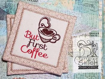 But First Coffee Mug Rug - Embroidery Designs