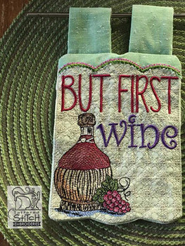 "But first Wine Flag - Fits  5x7, 6x10  and 8x12"" Hoop - Instant Downloadable Machine Embroidery"