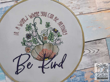 "Be Kind Fits a,  5x7"" &  8x8"" Hoop - Machine Embroidery Designs"