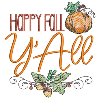 "Happy Fall Y'All - Fits an 4x4"", 5x7"" & 8x8"" Hoop - Machine Embroidery Designs"