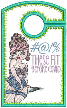 """#@!% These Fit Before Covid - Closet Organizer - Fits a 5x7""""Hoop - Machine Embroidery Designs"""
