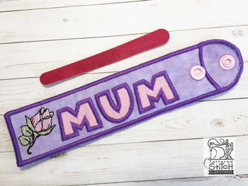 """Mum with Rose Emery Board & Straw Holder - Fits a 5x7""""6x11"""" & 8x12"""" Hoop - Machine Embroidery Designs"""