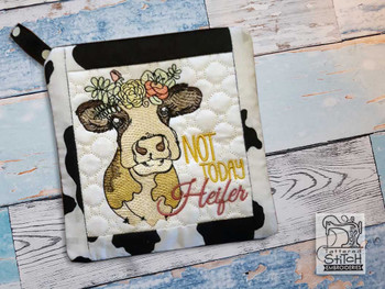 """Not Today Heifer - Pot Holder- Fits a 6x6 & 8x8"""" Hoop - Machine Embroidery Designs"""