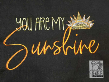 """You Are My Sunshine  -  Fits a 4x4, 5x7 & 6x10""""  Hoop - Machine Embroidery Designs"""