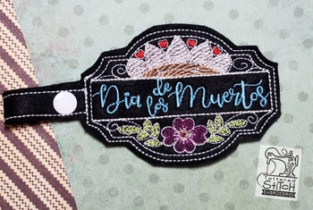 Dia De Los Muertos Snap Tab - Fits into a 5x7 hoop - Instant Downloadable Machine Embroidery
