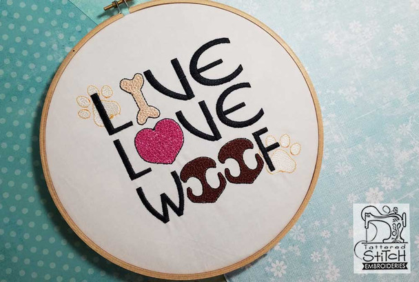 """Live Love Woof- Fits in a 4x4 & 5x7"""" Hoop - Applique - Instant Downloadable Machine Embroidery"""