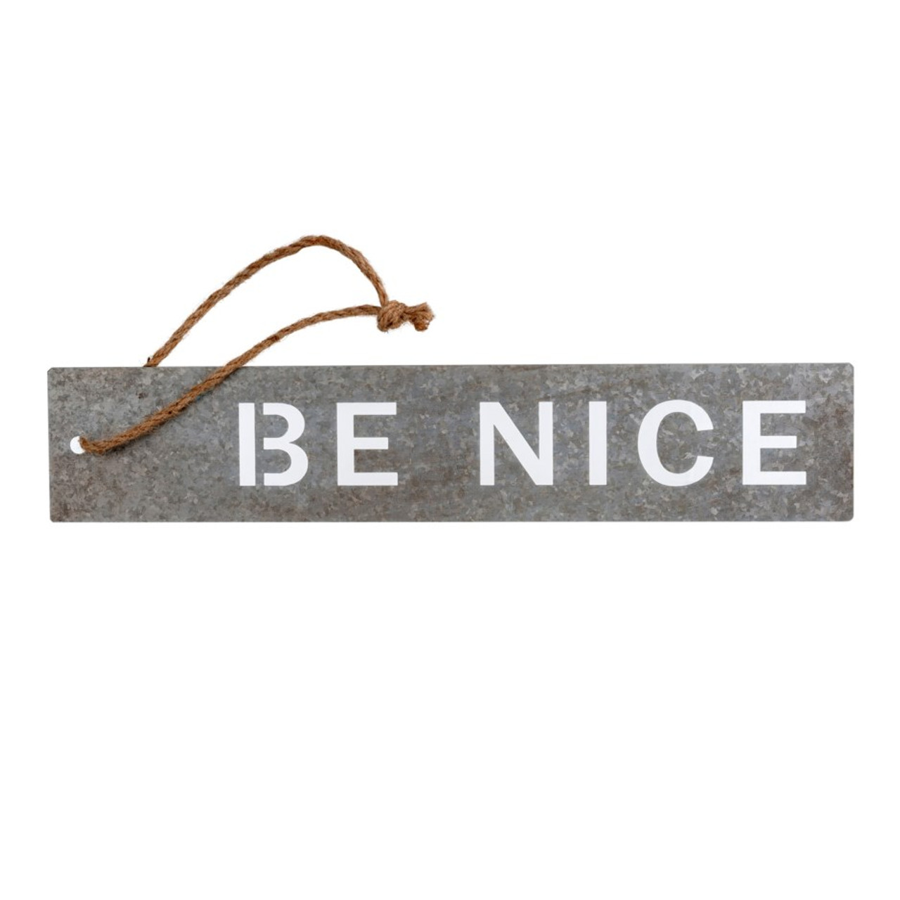 METAL MESSAGE SIGN - BE NICE