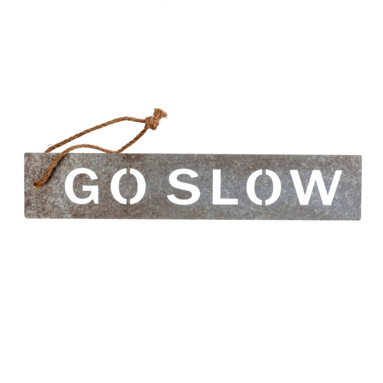 METAL MESSAGE SIGN - GO SLOW
