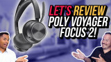 Poly Voyager Focus 2 - Wireless Bluetooth Headset Review - Home Office Noise Canceling Headphones